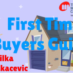 What you need to be asking yourself as a First Time Home Buyer