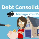 Debt Consolidation & How It Can Help You Manage Your Debt